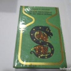 Libros de segunda mano: JACQUES A. MAUDUIT EN LAS FRONTERAS DE LO IRRACIONAL W5088. Lote 234286440