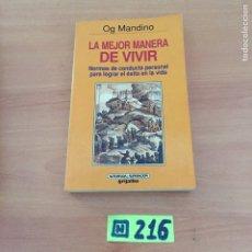 Libros de segunda mano: LA MEJOR MANERA DE VIVIR. Lote 234340935