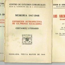 Libros de segunda mano: TRES PUBLICACIONES CENTRO DE ESTUDIOS COMARCALES DE IGUALADA LOS ARCHIVOS DE IGUALADA 1951. Lote 234376290