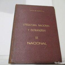 Libros de segunda mano: F. GARCÍA DE ANDOIN LITERATURA NACIONAL Y EXTRANJERA II NACIONAL W5109. Lote 234434315