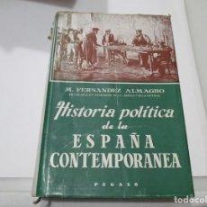 Libros de segunda mano: M. FERNANDEZ ALMAGRO HISTORIA POLÍTICA DE LA ESPAÑA CONTEMPORANEA W5110. Lote 234437125