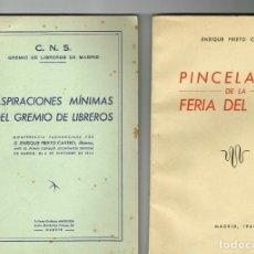 Libros de segunda mano: PIETRO CASTRO PINCELADAS FERIA DEL LIBRO ASPIRACIONES GREMIO LIBREROS DE MADRID 1944. Lote 234554030
