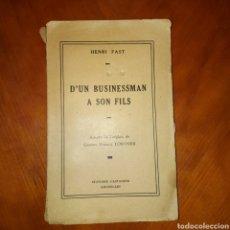 Libros de segunda mano: D'UN BUSINESSMAN A SON FILS HENRI FAST EDITIONS CASTAIGNE 1936 LIBRO EN FRANCES. Lote 234577425