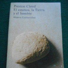 Libros de segunda mano: EL COSMOS, LA TIERRA, Y EL HOMBRE ALIANZA UNIVERSIDAD. Lote 234654895