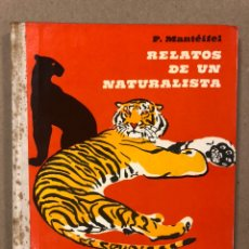 Libros de segunda mano: REALATOS DE UN NATURALISTA. P. MANTÉIFEL. EDITORIAL RADUGA 1985 (MOSCÚ).. Lote 234723505