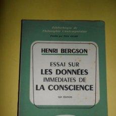 Libros de segunda mano: ESSAI SUR LES DONNÉES INMÉDIATES DE LA CONSCIENCE, HENRI BERGSON, PRESSE UNIVERSITAIRES DE FRANCE. Lote 234745120