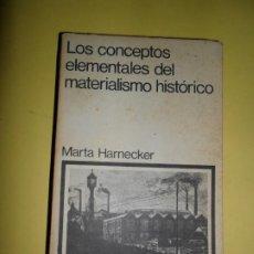 Libros de segunda mano: LOS CONCEPTOS ELEMENTALES DEL MATERIALISMO HISTÓRICO, MARTA HARNECKER, ED. SIGLO VEINTINUO. Lote 234745465