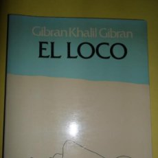 Libros de segunda mano: EL LOCO, GIBRAN KHALIL GIBRAN, ED. POMAIRE. Lote 234747640