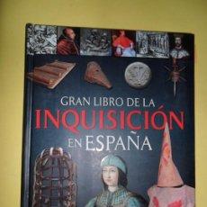 Libros de segunda mano: EL GRAN LIBRO DE LA INQUISICIÓN EN ESPAÑA, ED. SERVILIBRO. Lote 234751550