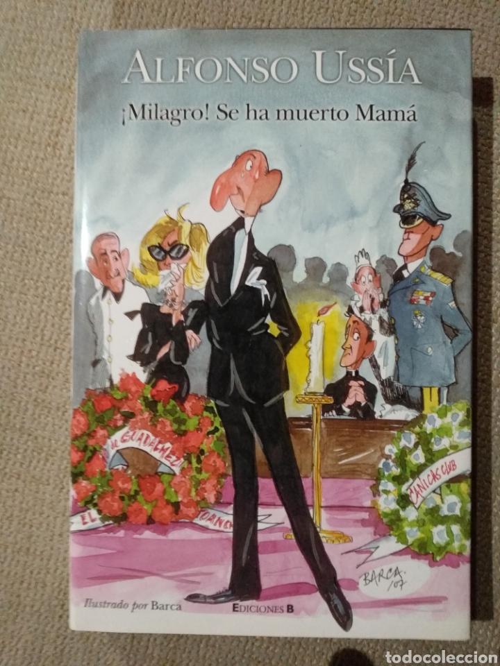 ALFONSO USSIA. MILAGRO SE HA MUERTO MAMÁ. ILUSTRACIONES DE BARCA (Libros de Segunda Mano (posteriores a 1936) - Literatura - Otros)
