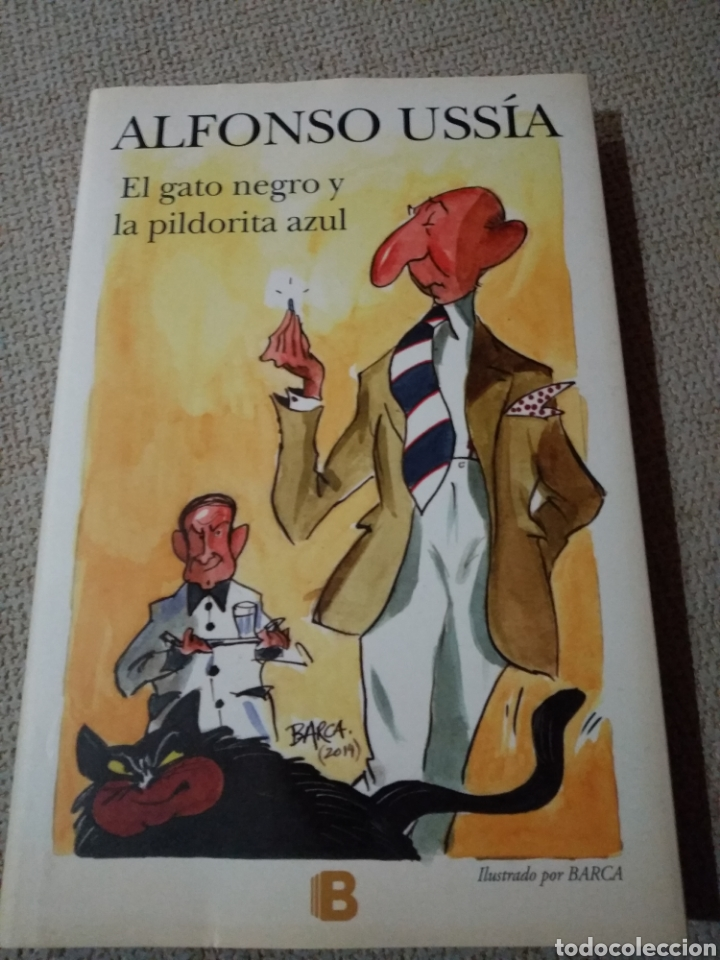 EL GATO NEGRO Y LA PILDORITA AZUL. ALFONSO USSIA. ILUSTRACIONES DE BARCA (Libros de Segunda Mano (posteriores a 1936) - Literatura - Otros)