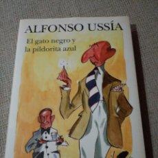 Libros de segunda mano: EL GATO NEGRO Y LA PILDORITA AZUL. ALFONSO USSIA. ILUSTRACIONES DE BARCA. Lote 234785275