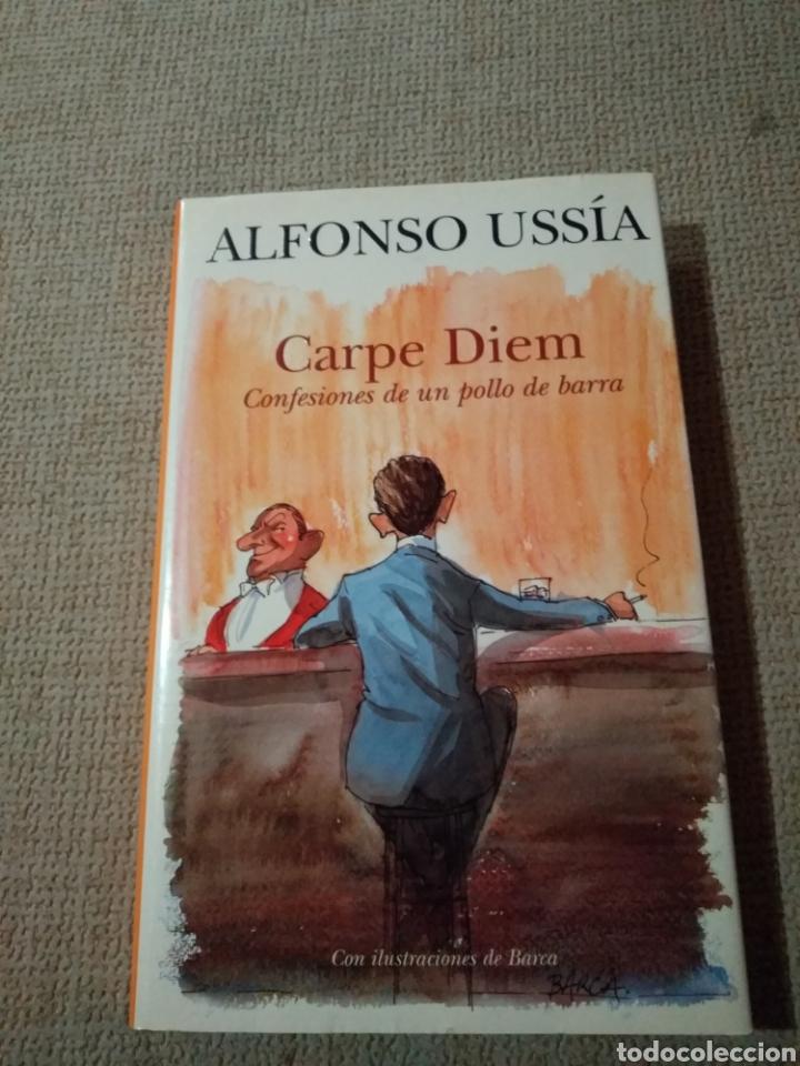 CARPE DIEM. CONFESIONES DE UN POLLO DE BARRA (Libros de Segunda Mano (posteriores a 1936) - Literatura - Otros)