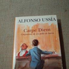 Libros de segunda mano: CARPE DIEM. CONFESIONES DE UN POLLO DE BARRA. Lote 234785310
