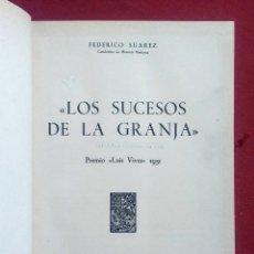 Livres d'occasion: LOS SUCESOS DE LA GRANJA (1953) - LA PRAGMATICA SANCION DE 1830 (1950) - FEDERICO SUAREZ. Lote 234820910