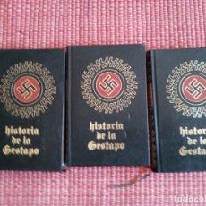 Libros de segunda mano: HISTORIA DE LA GESTAPO .3 VOLS. 1973.. Lote 234821975