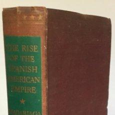 Libros de segunda mano: THE RISE OF THE SPANISH AMERICAN EMPIRE. - MADARIAGA, SALVADOR DE.. Lote 234822010