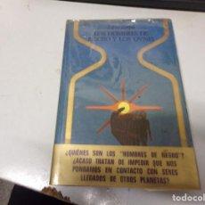 Libros de segunda mano: LOS HOMBRES DE NEGRO Y LOS OVNIS - FABIO ZERPA - 1A EDICIÓN 1979. Lote 234865265