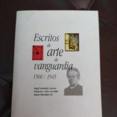 Libros de segunda mano: ESCRITOS DE ARTE DE VANGUARDIA 1900/1945. Lote 234873505