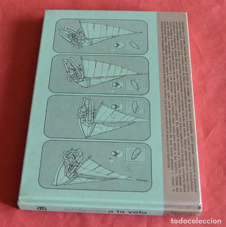 Libros de segunda mano: INICIACIÓN A LA VELA - JAMES MOORE - ALAN TURVEY - BLUME - Foto 2 - 234903450