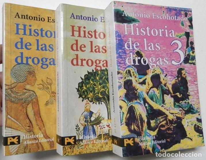 HISTORIA DE LAS DROGAS. 3 TOMOS - ANTONIO ESCOHOTADO (Libros de Segunda Mano - Pensamiento - Otros)