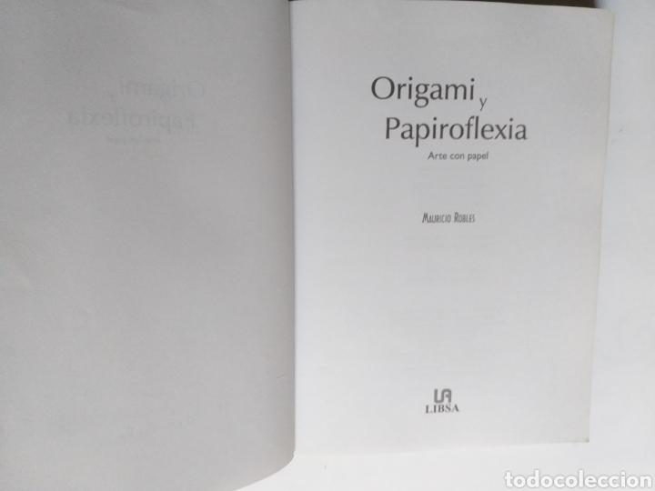 Libros de segunda mano: Origami y papiroflexia. Arte con papel Mauricio Robles . . . Artesanía manualidades - Foto 8 - 234904020