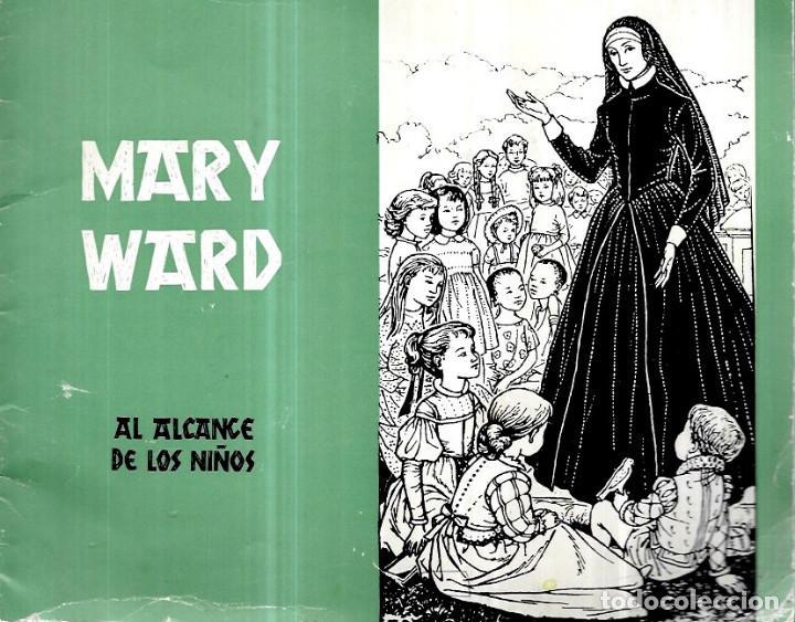 MARY WARD AL ALCANCE DE LOS NIÑOS - AÑO 1975 -ILUSTRADO MARY TAYLOR (Libros de Segunda Mano - Literatura Infantil y Juvenil - Otros)