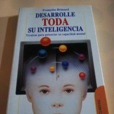 Libros de segunda mano: DESARROLLE TODA SU INTELIGENCIA.FRANCOISE BRISSARD. ROBIN BOOK. 1993.. Lote 234963920