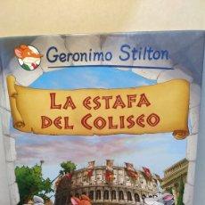 Libros de segunda mano: GERÓNIMO STILTON - LA ESTAFA DEL COLISEO - EDITORIAL PLANETA JUNIOR & AÑO 2009. Lote 234982775