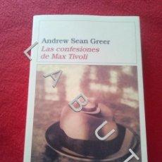 Libri di seconda mano: LAS CONFESIONES DE MAX TÍVOLI ANDREW SEAN GREER CR1. Lote 235060655