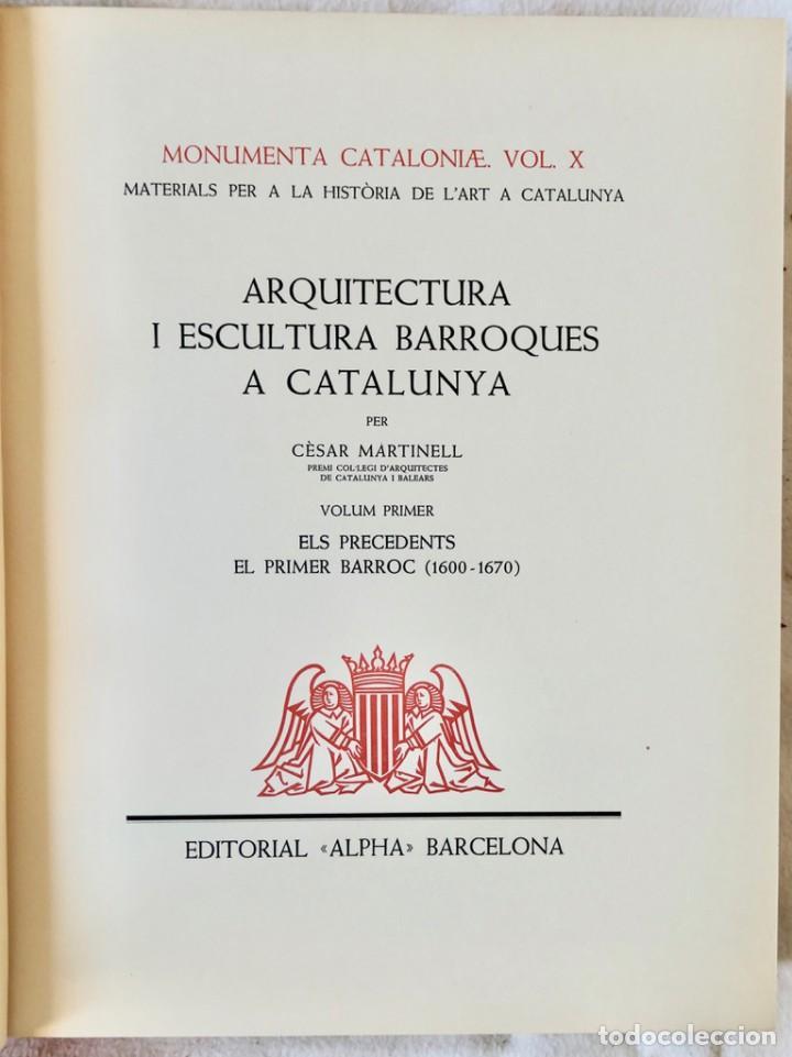 Libros de segunda mano: ARQUITECTURA I ESCULTURA BARROQUES A CATALUNYA - CÈSAR MARTINELL - 3 VOL- EXEM.469-1959/61/63 - Foto 3 - 235130375