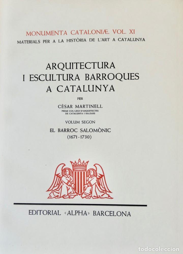 Libros de segunda mano: ARQUITECTURA I ESCULTURA BARROQUES A CATALUNYA - CÈSAR MARTINELL - 3 VOL- EXEM.469-1959/61/63 - Foto 14 - 235130375