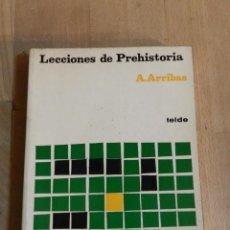 Libros de segunda mano: LECCIONES DE PREHISTORIA ARRIBAS PALAU, ANTONIO .- EDITORIAL TEIDE, S.A., 1978. Lote 235132020