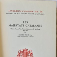 Libros de segunda mano: LES MAJESTATS CATALANES-MANUEL TRENS,PURE-ALPHA1966 EXEMPLAR Nº469. Lote 235132150
