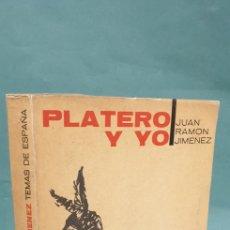 Libros de segunda mano: PLATERO Y YO JUAN RAMON JIMENEZ PRIMERA EDICIÓN 1959 TEMAS DE ESPAÑA ILUSTRADO. Lote 235142725