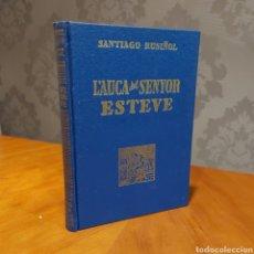 Libros de segunda mano: SANTIAGO RUSIÑOL L'AUCA DEL SENYOR ESTEVE 1946. Lote 235148200