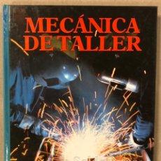 Libros de segunda mano: MECÁNICA DE TALLER. SOLDADURAS, UNIONES Y CALDERERÍA. EDITA: CULTURAL (1988).. Lote 235154890