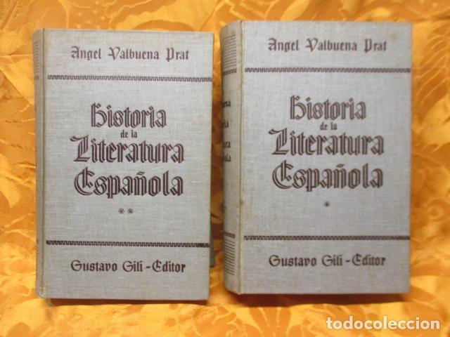HISTORIA DE LA LITERATURA ESPAÑOLA - TOMO I Y II, ANGEL VALBUENA PRAT, (Libros de Segunda Mano - Historia - Otros)