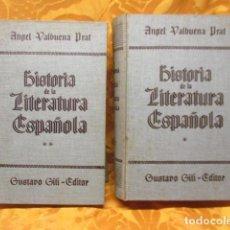 Libros de segunda mano: HISTORIA DE LA LITERATURA ESPAÑOLA - TOMO I Y II, ANGEL VALBUENA PRAT,. Lote 235201070
