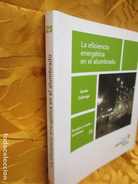 Libros de segunda mano: La eficiencia energética en el alumbrado - Javier Calonge. - Foto 2 - 235214655