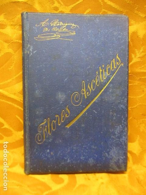 FLORES ASCÉTICAS ( ANTONIA RODRIGUEZ DE URETA ) (Libros de Segunda Mano - Pensamiento - Otros)