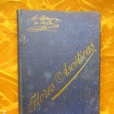Libros de segunda mano: FLORES ASCÉTICAS ( ANTONIA RODRIGUEZ DE URETA ). Lote 235216485