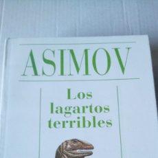 Libros de segunda mano: LIBRO LOS LAGARTOS TERRIBLES. ISAAC ASIMOV. EDITORIAL ALIANZA AÑO 1993.. Lote 235257660