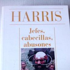 Libros de segunda mano: LIBRO JEFES, CABECILLAS, ABUSONES. MARVIN HARRIS. EDITORIAL ALIANZA. AÑO 1993.. Lote 235258255