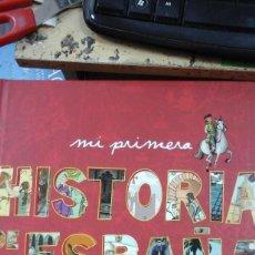 Libros de segunda mano: MI PRIMERA HISTORIA DE ESPAÑA ILUSTRADA (BARCELONA, 2009). Lote 235260785