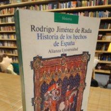Libros de segunda mano: HISTORIA DE LOS HECHOS DE ESPAÑA. RODRIGO JIMÉNEZ DE RADA. Lote 235271410