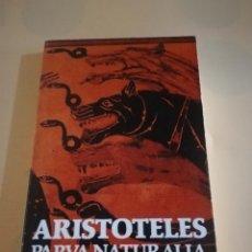 Libros de segunda mano: ARISTOTELES. PARVA NATURALIA. EDITORIAL ALIANZA. 1993.. Lote 235284655
