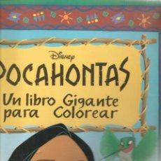 Libros de segunda mano: POCAHONTAS. DISNEY. UN LIBRO GIGANTE PARA COLOREAR. EDICIONES GAVIOTA. (VER FOTOS). RF.ST/DS5). Lote 235287760