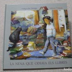 Libros de segunda mano: LA NENA QUE ODIAVA ELS LLIBRES MANJUSHA PAWAGI. Lote 235359060