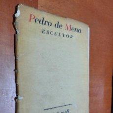 Libros de segunda mano: PEDRO DE MENA. ESCULTOR. 1628-1928. SEPARADA PORTADA DEL LIBRO. RESTO BUEN ESTADO. Lote 235372655